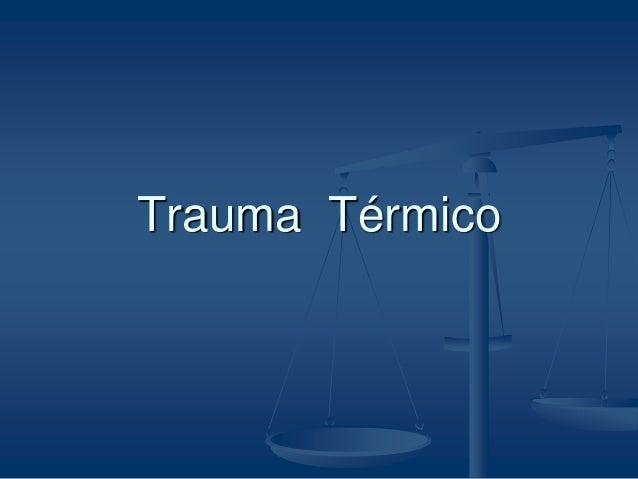 Trauma Térmico