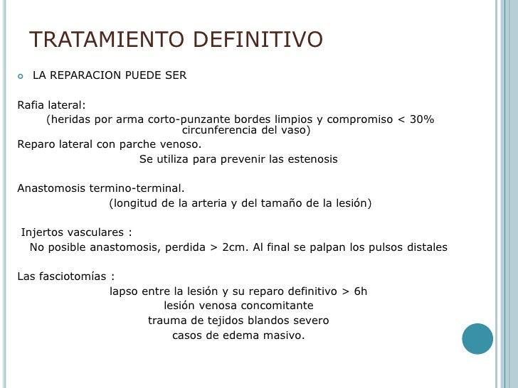 Cualquierretraso en la reparacion vascular  disminuyeposibilidad de resultadosfavorables !!!<br />Isquemia de 6h – 8h el d...