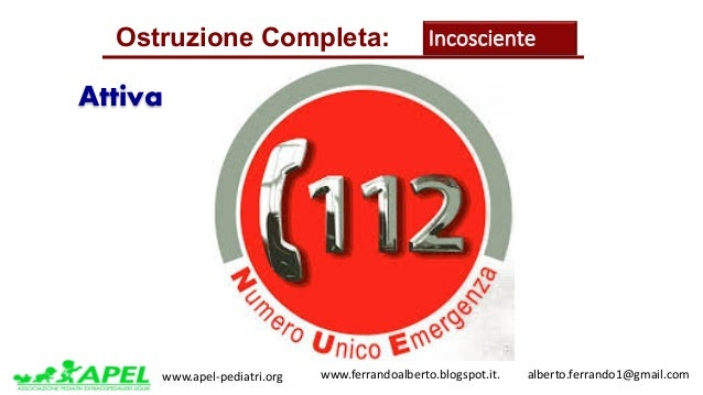 www.apel-pediatri.org www.ferrandoalberto.blogspot.it.alberto.ferrando1@gmail.com Attiva Ostruzione Completa: Inc...