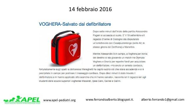 www.apel-pediatri.org www.ferrandoalberto.blogspot.it.alberto.ferrando1@gmail.com 14febbraio2016