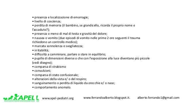 www.apel-pediatri.org www.ferrandoalberto.blogspot.it.alberto.ferrando1@gmail.com •presenzaelocalizzazionedi...