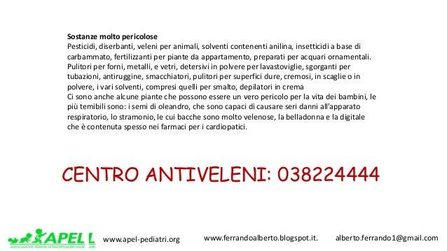 www.apel-pediatri.org www.ferrandoalberto.blogspot.it.alberto.ferrando1@gmail.com Sostanzemoltopericolose Pesti...