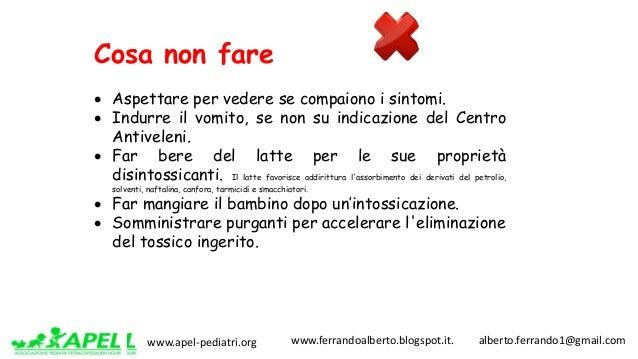 www.apel-pediatri.org www.ferrandoalberto.blogspot.it.alberto.ferrando1@gmail.com Cosa non fare • Aspettare per v...