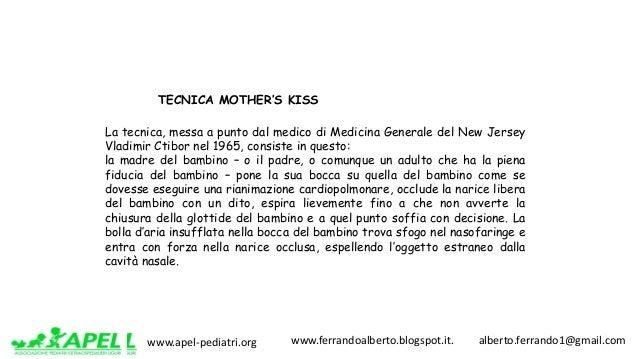 www.apel-pediatri.org www.ferrandoalberto.blogspot.it.alberto.ferrando1@gmail.com La tecnica, messa a punto dal m...