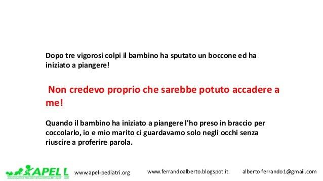 www.apel-pediatri.org www.ferrandoalberto.blogspot.it.alberto.ferrando1@gmail.com Dopotrevigorosicolpiilbamb...