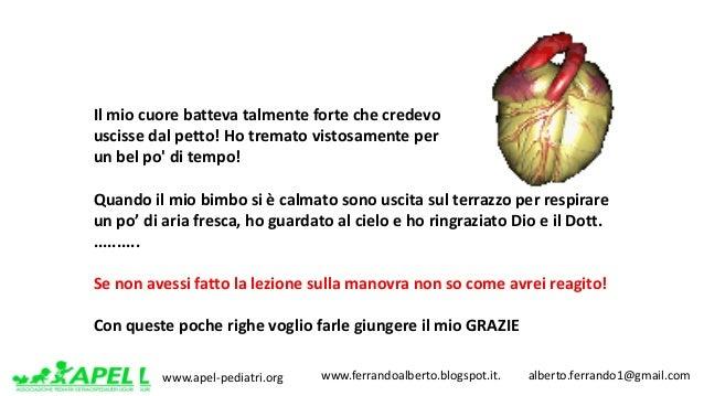 www.apel-pediatri.org www.ferrandoalberto.blogspot.it.alberto.ferrando1@gmail.com Ilmiocuorebattevatalmentef...