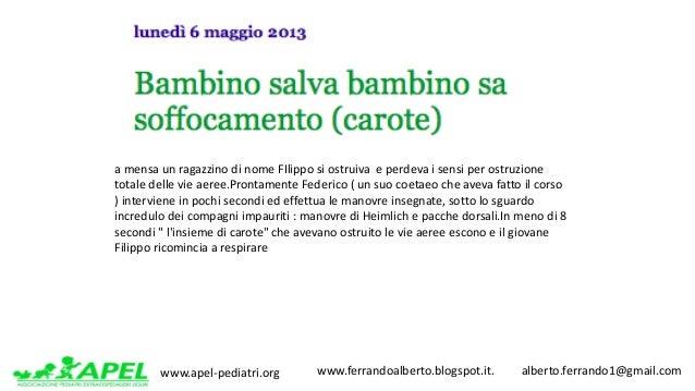 www.apel-pediatri.org www.ferrandoalberto.blogspot.it.alberto.ferrando1@gmail.com amensaunragazzinodinomeFI...