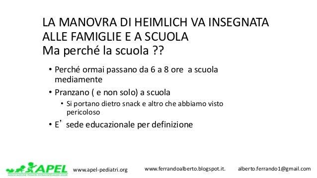 www.apel-pediatri.org www.ferrandoalberto.blogspot.it.alberto.ferrando1@gmail.com LAMANOVRADIHEIMLICHVAINSEG...