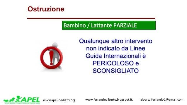 www.apel-pediatri.org www.ferrandoalberto.blogspot.it.alberto.ferrando1@gmail.com Qualunque altro intervento non ...