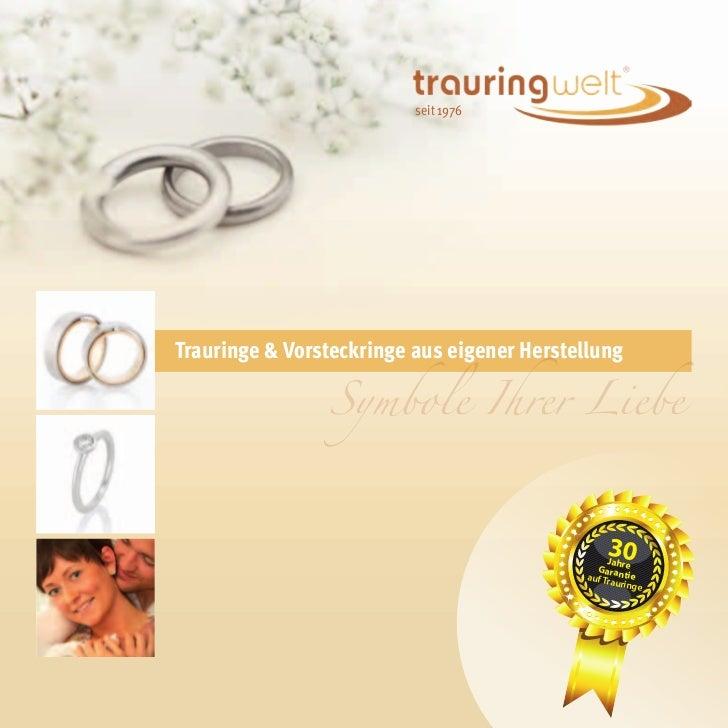 seit 1976                Symbole Ihrer LiebeTrauringe & Vorsteckringe aus eigener Herstellung                             ...