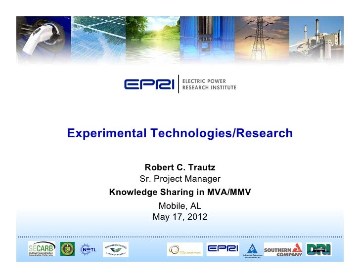 Experimental Technologies/Research             Robert C. Trautz            Sr. Project Manager      Knowledge Sharing in M...