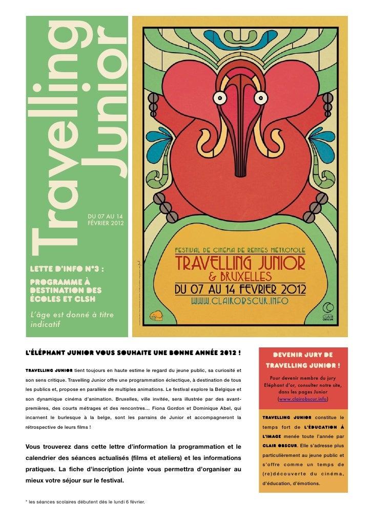 Travelling   Junior                             DU 07 AU 14                             FÉVRIER 2012  Lette d'info n°3 :  ...
