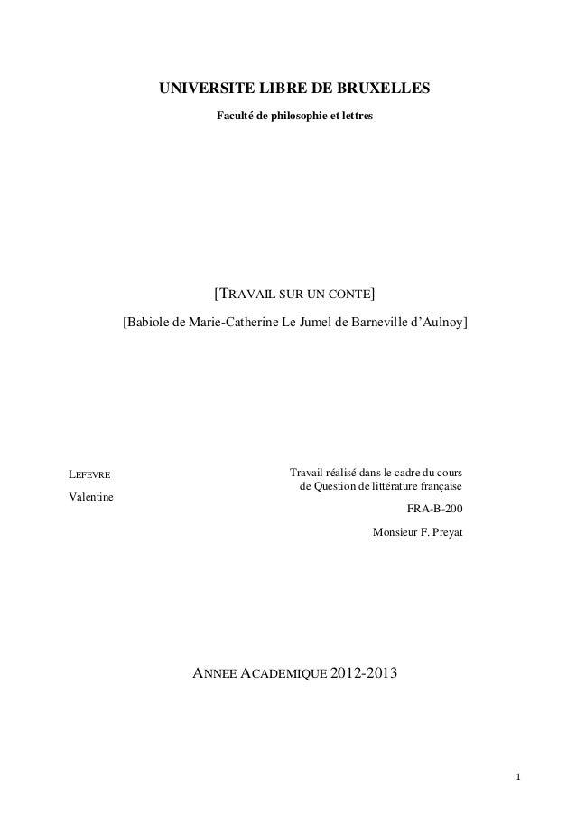 UNIVERSITE LIBRE DE BRUXELLES Faculté de philosophie et lettres  [TRAVAIL SUR UN CONTE] [Babiole de Marie-Catherine Le Jum...