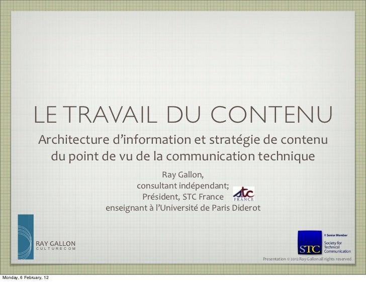 LE TRAVAIL DU CONTENU                Architecture d'information et stratégie de contenu                   du ...