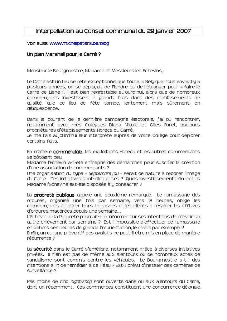 Interpellation au Conseil communal du 29 janvier 2007VoirVoir aussi www.michelpeters.be/blogUn plan Marshall pour le Carré...