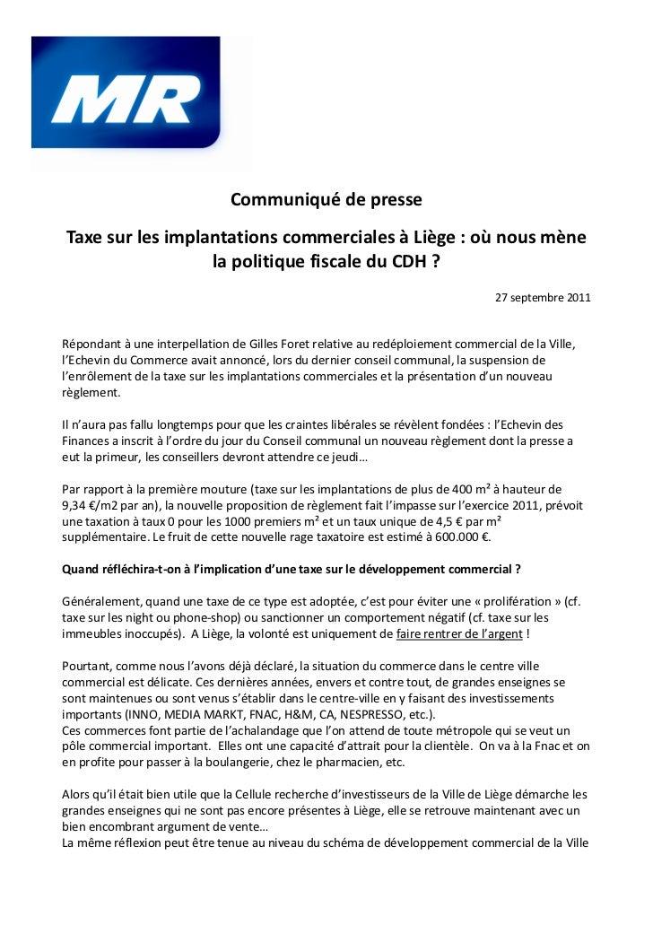 Communiqué de presseTaxe sur les implantations commerciales à Liège : où nous mène                  la politique fiscale d...