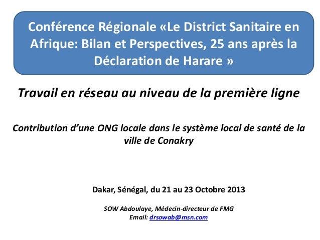 Conférence Régionale «Le District Sanitaire en Afrique: Bilan et Perspectives, 25 ans après la Déclaration de Harare » Tra...