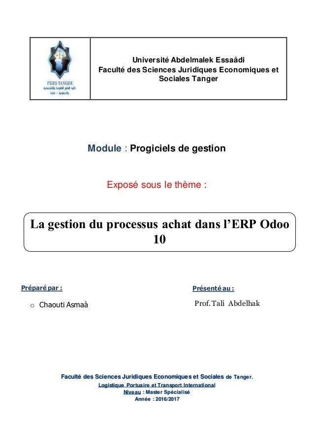 Université Abdelmalek Essaâdi Faculté des Sciences Juridiques Economiques et Sociales Tanger Module : Progiciels de gestio...