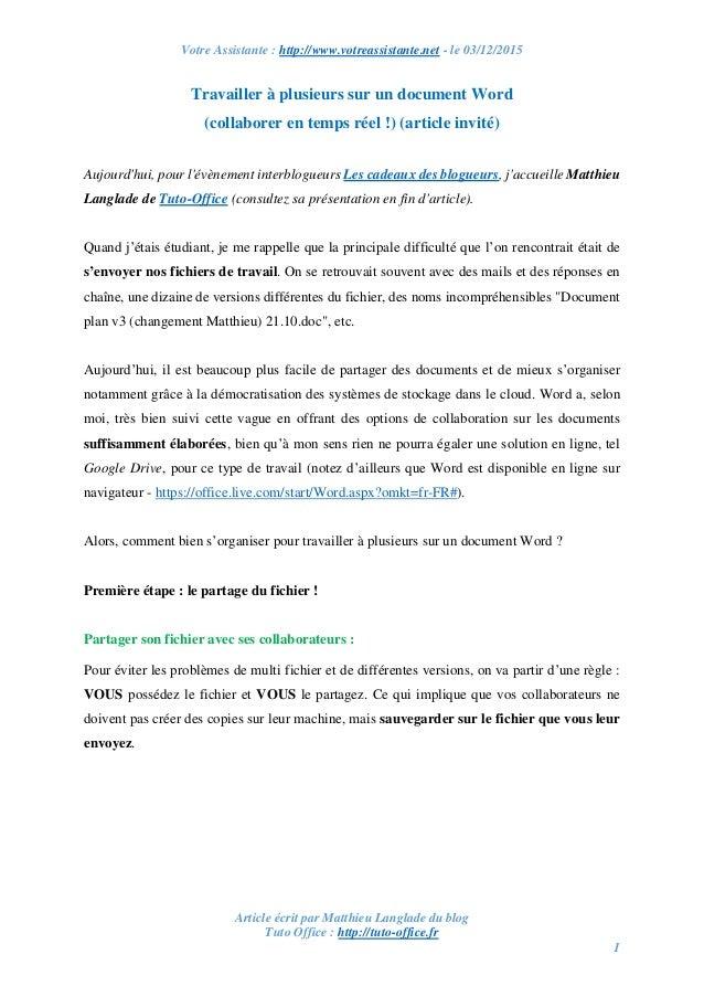 Votre Assistante : http://www.votreassistante.net - le 03/12/2015 Article écrit par Matthieu Langlade du blog Tuto Office ...