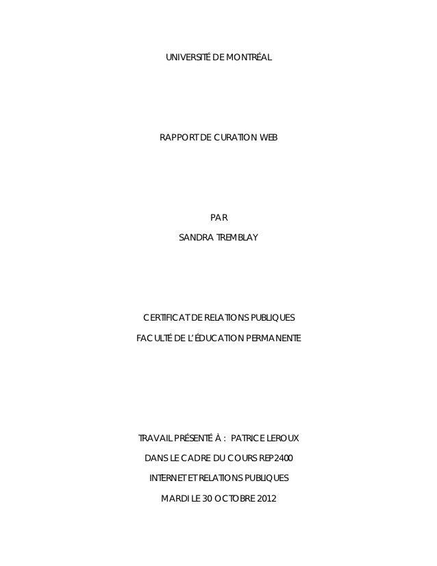 UNIVERSITÉ DE MONTRÉAL    RAPPORT DE CURATION WEB               PAR        SANDRA TREMBLAY CERTIFICAT DE RELATIONS PUBLIQU...