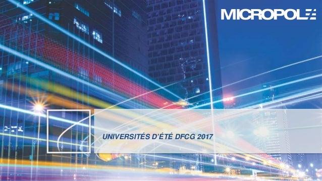 1 UNIVERSITÉS D'ÉTÉ DFCG 2017