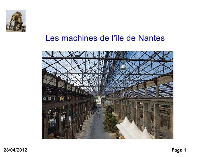 Les machines de lîle de Nantes28/04/2012                                     Page 1