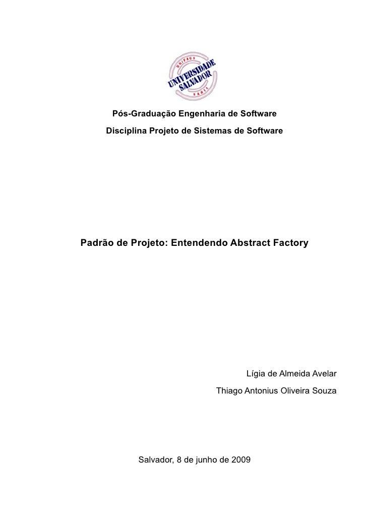 Pós-Graduação Engenharia de Software       Disciplina Projeto de Sistemas de Software     Padrão de Projeto: Entendendo Ab...