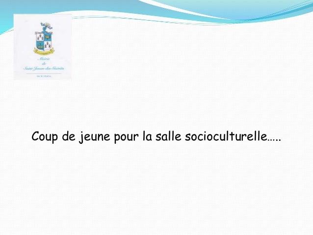 Coup de jeune pour la salle socioculturelle…..