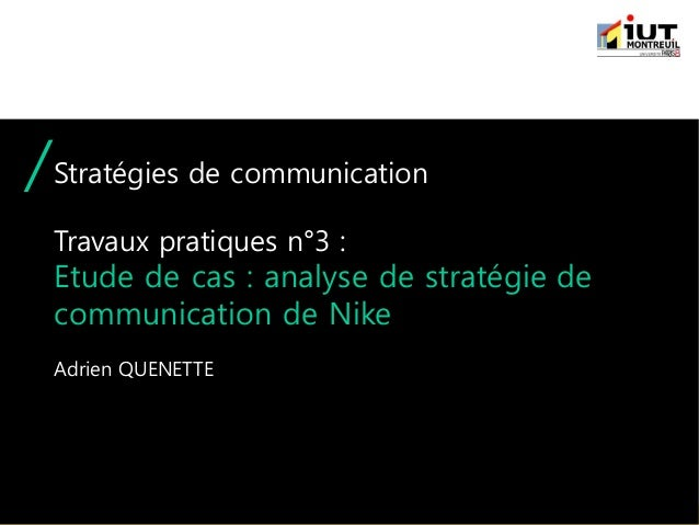 Destruir Ahora egipcio  Etude de cas : stratégie de communication de Nike