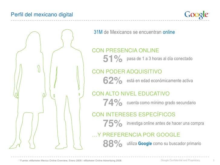 Perfil del mexicano digital<br />31Mde Mexicanos se encuentran online<br />CON PRESENCIA ONLINE<br />51%<br />pasa de 1 a ...