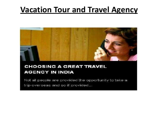 Tour And Travel Agency - Vacation tour and travel