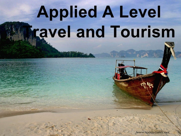 Applied A Level Travel and Tourism