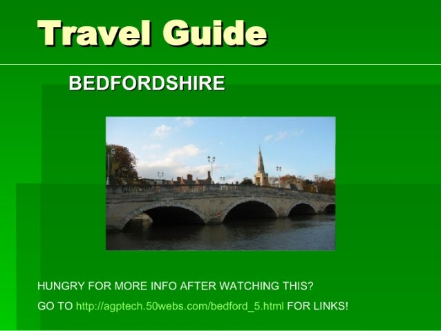 Travel Guide  BEDFORDSHIRE     HUNGRY FOR MORE INFO AFTER WATCHING THIS?  GO TO httpzllagptech.50webs. com/ bedford_5.html...