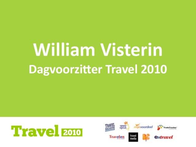 1 1 1 William  Visterin Dagvoorzi)er  Travel  2010