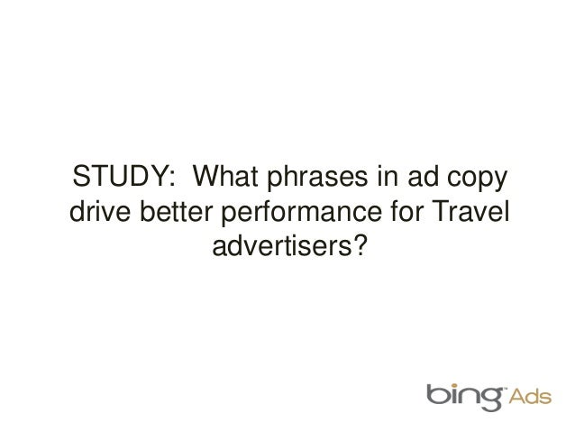 STUDY: What phrases in ad copy drive better performance for Travel advertisers?