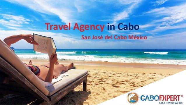 Travel Agency in Cabo San José del Cabo México