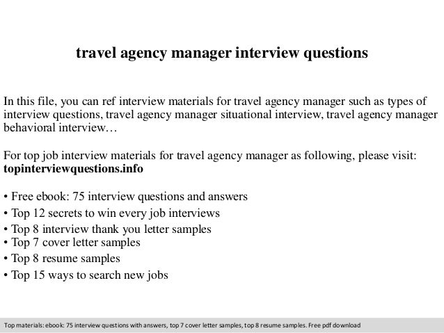 Travel Agency Manager Interview Questions In This File You Can Ref Materials For