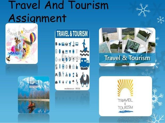 Travel And TourismAssignment