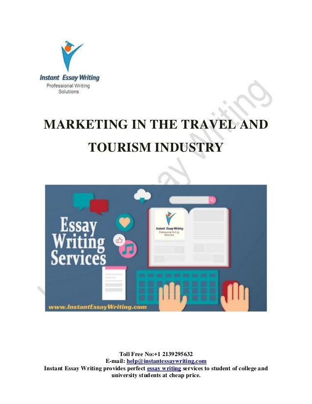 sample on the marketing in travel and tourism industry toll no 1 2139295632 e mail help instantessaywriting com