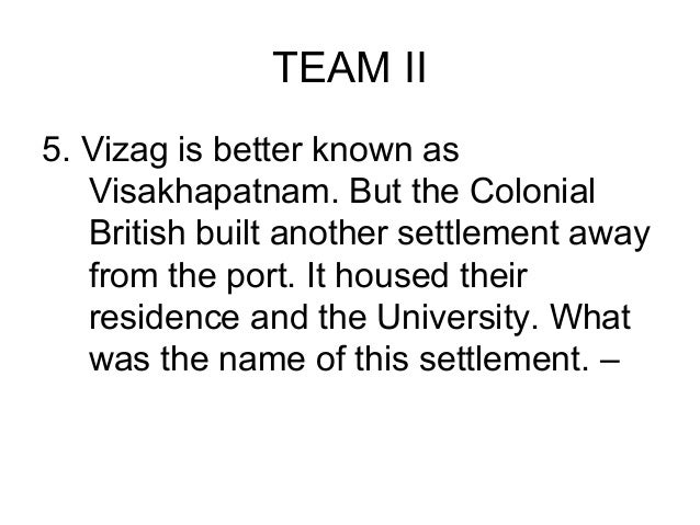 TEAM IV3. Four of Indias first thirteen Prime   Ministers are from which Indian   state?