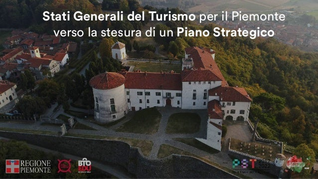 Stati Generali del Turismo per il Piemonte  verso la stesura di un Piano Strategico