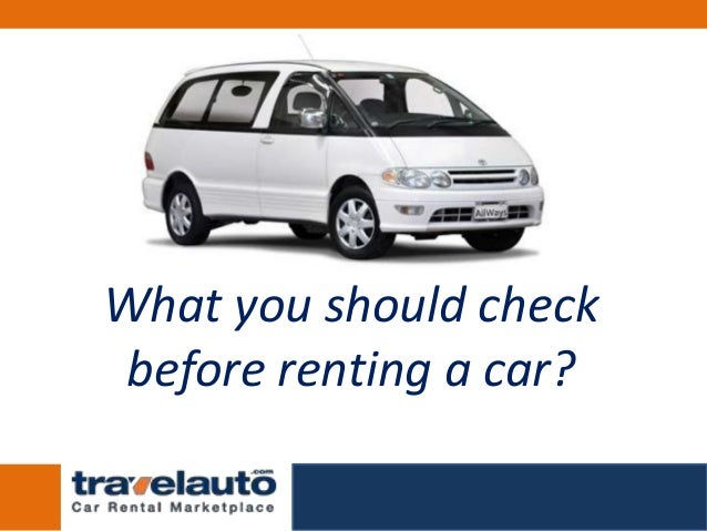 What you should check before renting a car?