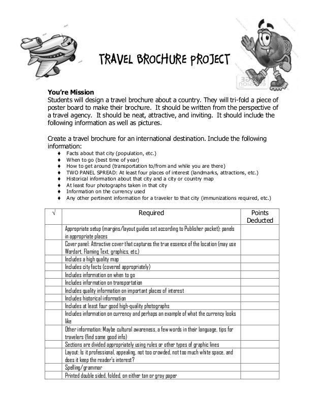 TRAVEL BROCHURE PROJECTYou're MissionStudents will design a travel brochure about a country. They will tri-fold a piece of...