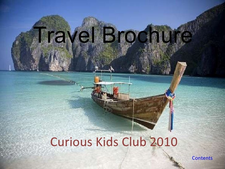 Travel Brochure Curious Kids Club 2010 Contents