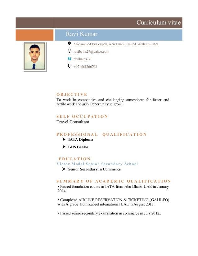 Curriculum Vitae Ravi Kumar Mohammed Bin Zayed, Abu Dhabi, United Arab  Emirates Ravibains27@ ...