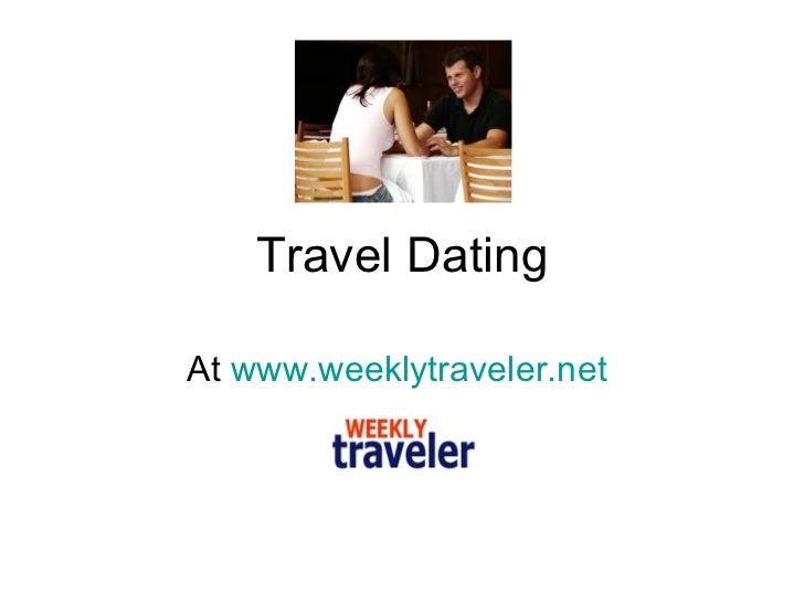 Travel Dating At  www.weeklytraveler.net
