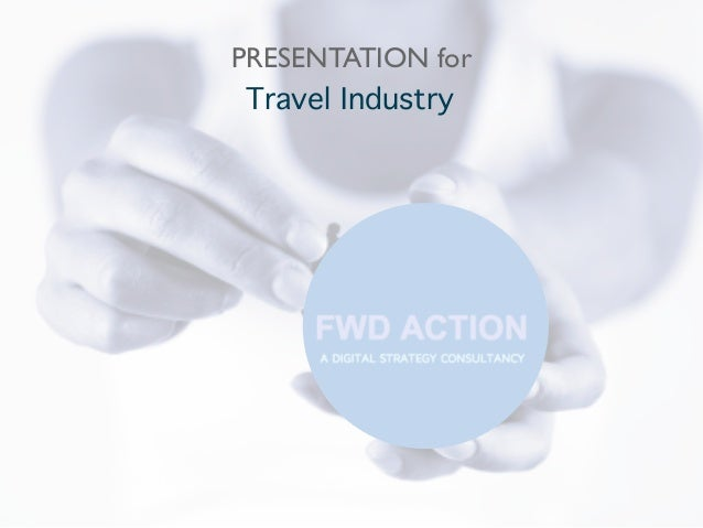 PRESENTATION for Travel Industry