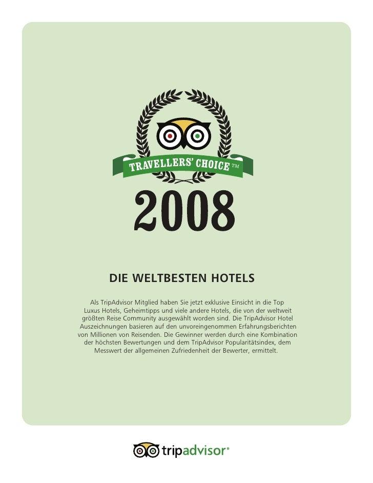TM               DIE WELTBESTEN HOTELS     Als TripAdvisor Mitglied haben Sie jetzt exklusive Einsicht in die Top   Luxus ...