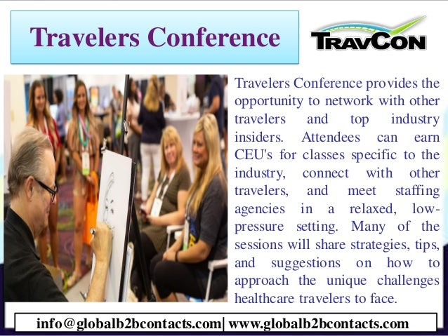 Travelers Conference • Travelers Conference provides the opportunity to network with other travelers and top industry insi...