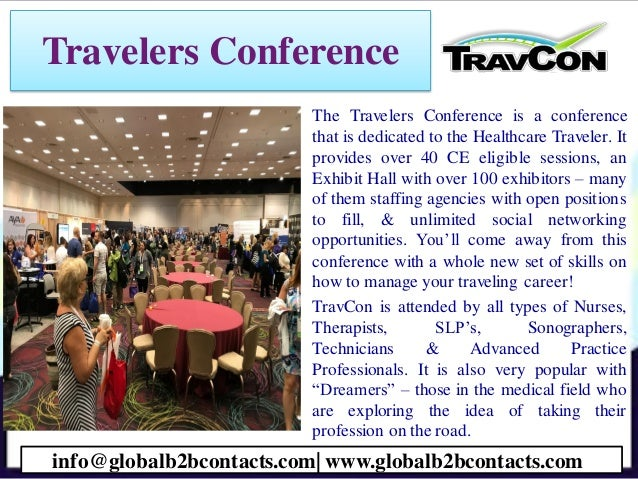 Travelers Conference • The Travelers Conference is a conference that is dedicated to the Healthcare Traveler. It provides ...